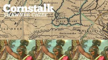 CORNSTALK, THE SHAWNEE CHIEF