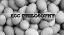 PHILOSOPHY IN AN EGGSHELL